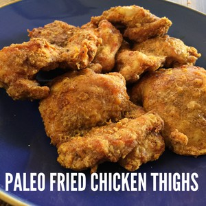 Perfect Paleo Fried Chicken Thighs Air Fryer Teri Bates Duffey